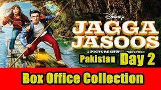 Jagga Jasoos Box Office Collection Day 2 Pakistan