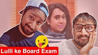 Lulli ke Board Exam | 2018 Schhol Exam Special | video by Baklol Bunny
