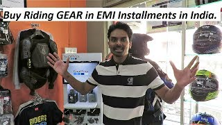 Buy Riding GEAR in EMI Installments in India.