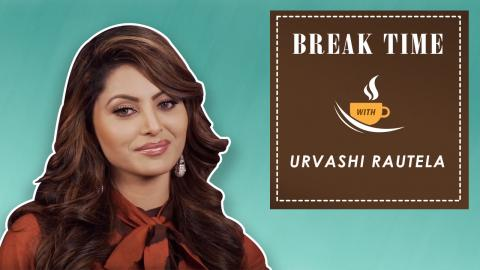 Break Time : Urvashi Rautela Reveals Whom She Would Date From Bollywood