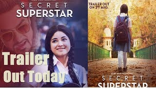 Secret Superstar Official Trailer Out Today l Zaira Wasim I Aamir Khan