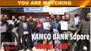 """KAMCO BANK Sopore """"Under Scan"""" Over illegal Appointments, Employees on Roads Against Authorities"""