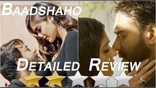 Baadshaho Detailed Review
