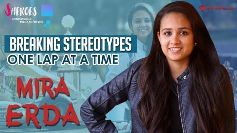 Sheroes | Episode 1 | Mira Erda - India's First Female Racer