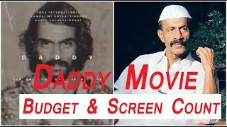 Daddy Movie Budget And Screen Count