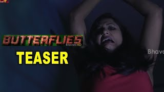 Butterflies Movie Teaser | Jyotsna Sharma | Harshini || Bhavani HD Movies