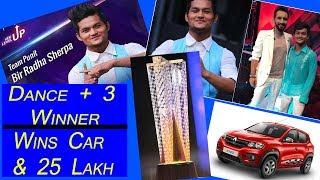 Bir Radha Sherpa Wins Dance Plus 3 Trophy I Wins A Car and 25 Lakh