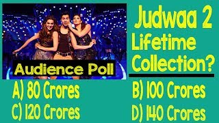 Judwaa 2 Lifetime Collection? Audience Poll
