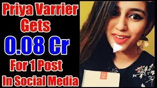 Priya Prakash Varrier Gets This Much Amount For A Single Social Media Post!