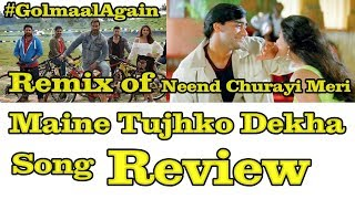 Maine Tujhko Dekha Song Review l Remix Of Neend Churayi Tune Song From Ishq Movie