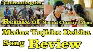 Maine Tujhko Dekha Song Review l Remix Of Neend Churayi Tune Song From Ishq Movie