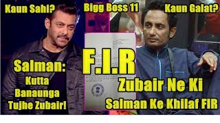 Zubair Khan Files FIR Against Salman Khan For Insulting Him On Bigg Boss 11