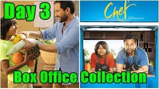 Chef Movie Box Office Collection Day 3
