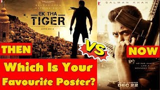 Ek Tha Tiger Poster Vs Tiger Zinda Hai Poster I Which Is Your Favourite