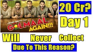Golmaal Again Will Never Collect Over 20 Crores On First Day Due To This Reason?