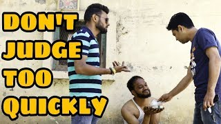 Don't judge too quickly || Part 4 || Indian swaggers