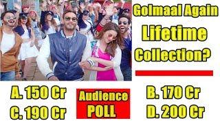 Golmaal Again Lifetime Collection? Audience Poll l 150 cr, 170 cr, 190 cr or 200 cr?