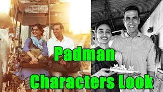 Padman Characters First Look Out Now