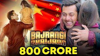 Bajrangi Bhaijaan In CHINA - 800 CRORE At Box Office | Salman Khan STAR POWER