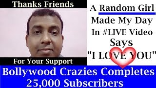 BOLLYWOOD Crazies Completes 25000 Subscribers THANKS Friends