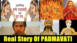 Real Story Of Queen Padmavati I Padmavati Movie