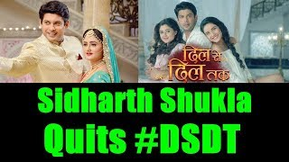 Sidharth Shukla Quits Dil Se Dil Tak Show