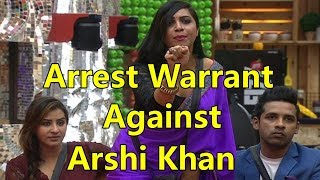 Arrest warrant issued against Bigg Boss 11 contestant Arshi Khan