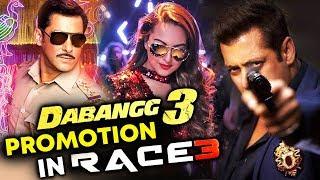 Dabangg 3 Promotion In Salman Khan's RACE 3 - Dabangg 3 Strategy