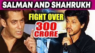 Salman Khan TAUNTS Shahrukh Khan OVER 300 Crore Films