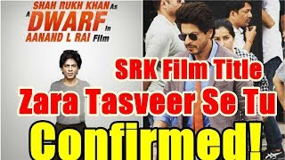SRK Dwarf Movie Name Is Zara Tasveer Se Tu
