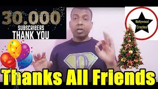 Bollywood Crazies Completes 30000 Subscribers l Thanks Friends