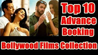 Top 10 Advance Booking Collection Of Bollywood Films I Salman Khan Has 7 Films In This List