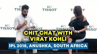 Chit Chat With Virat Kohli | Full Interview | South Africa, IPL, Anushka Sharma
