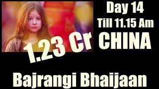 Bajrangi Bhaijaan Collection Day 14 CHINA Till 11.15 Am