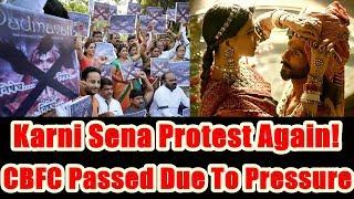Karni Sena Says CBFC Passed Padmavat Due to This Reason, Protest Will Still Continue