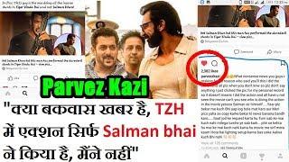 Parvez Kazi Revealed That All The Stunts In Tiger