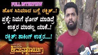Rakshit shetty Full Interview about his new movie Avane Srimannarayana | Rakshit shetty | Shanvi