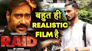 Bahot Realistic Film Hai   Raid Movie Public Review   Ajay Devgn, Ileana, Saurabh Shukla