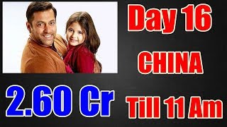 Bajrangi Bhaijaan Collection Day 16 In CHINA Till 11 Am