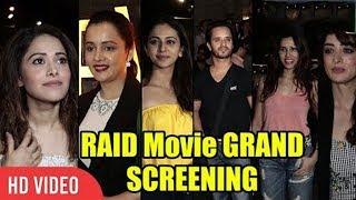 RAID Movie GRAND Screening | Rakul Preet, Nushrat Bharucha, Saurabh Shukla And Many