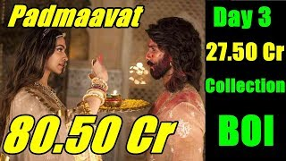 Padmaavat Box Office Collection Day 3 I BOI