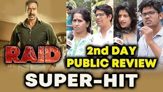 RAID Movie Public Review | 2nd Day (Saturday) | Ajay Devgn, Ileana, Saurab Shukla
