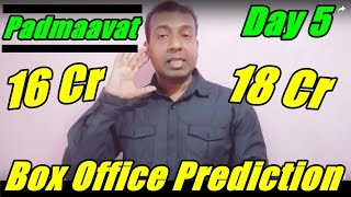 Padmaavat Box Office Prediction Day 5