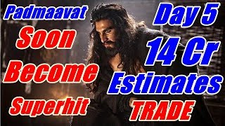 Padmaavat Box Office Collection Day 5 I Early Estimates