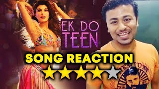 Ek Do Teen Song Reaction | Baaghi 2 | Jacqueline Fernandez, Tiger Shroff | 4/5 Stars