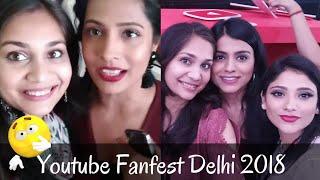 What a Day it was! Met Shruti Arjun Anand & shystyles | YouTube Fanfest 2018 #ytff| Nidhi Katiyar