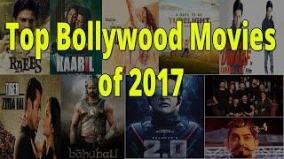 Top Bollywood Movies of 2017 || Raees, Kaabil, Raula. Tubelight. Dwarf. Tiger Zinda Hai, bahubali 2