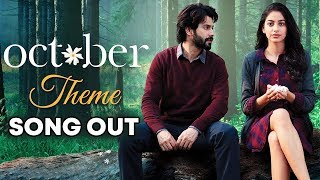 October Theme Song Out | October | Varun Dhawan & Banita Sandhu