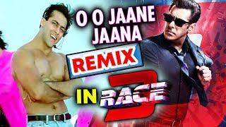 O O Jaane Jaana REMIX VERSION In Salman Khan's RACE 3
