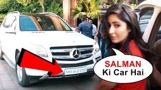 OMG! Katrina Kaif Borrows Salman Khan's CAR For An Event